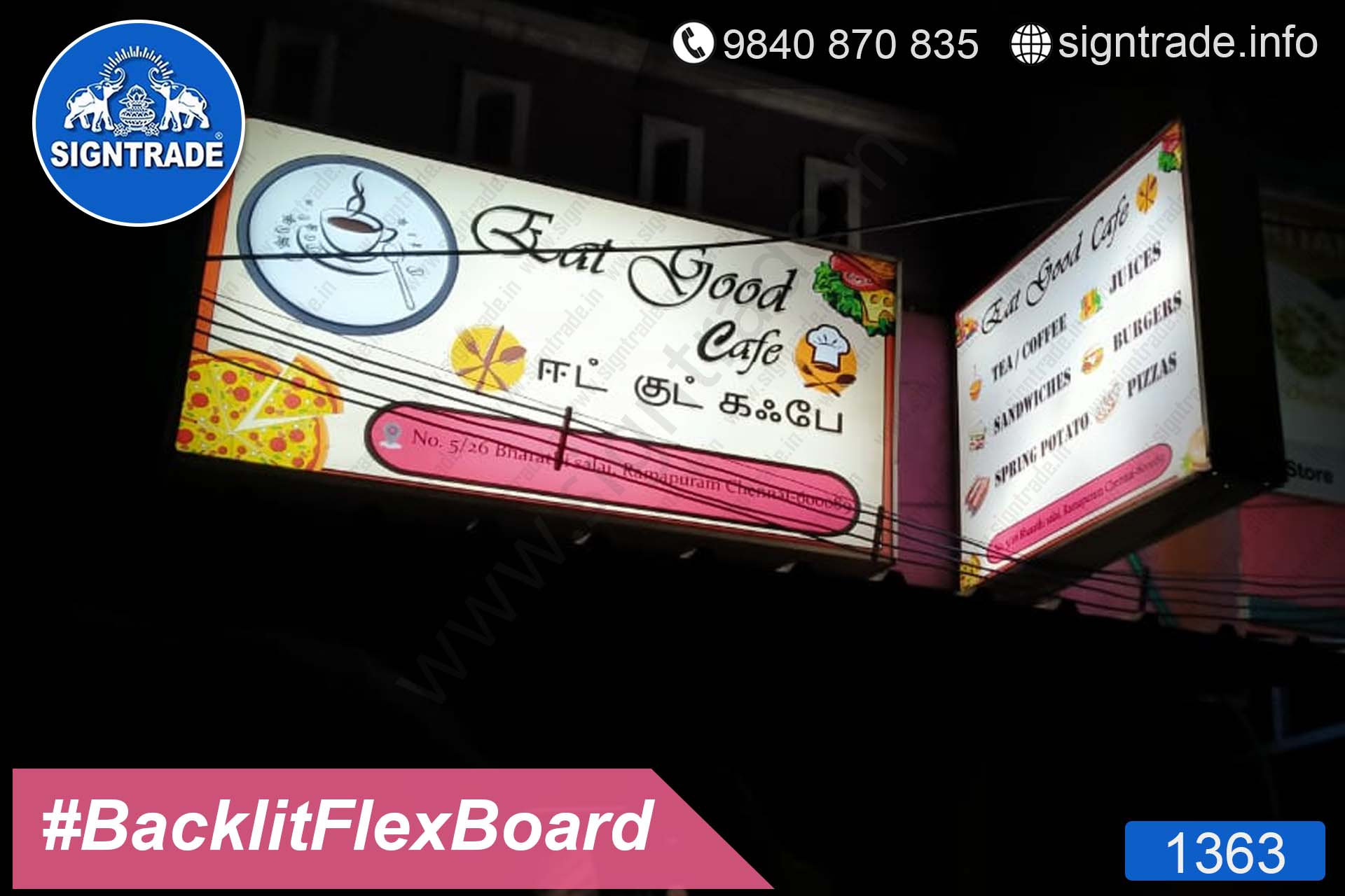 Eat Good Cafe - Ramapuram - Chennai - SIGNTRADE - Backlit Flex Board Manufactures in Chennai