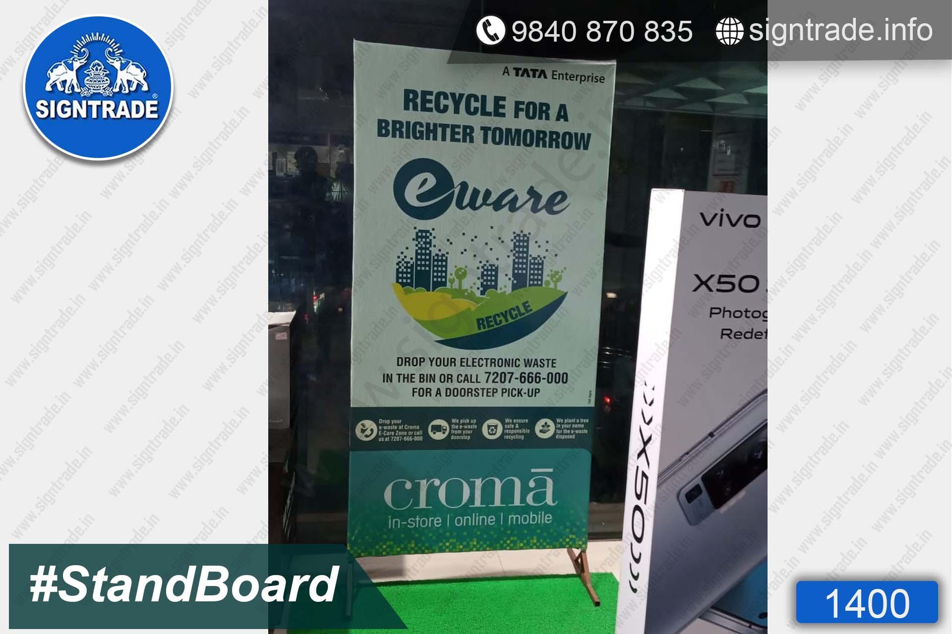 Croma - 1400, Stand Up Flex Board, Flex Board, Shop front flex board, a board, board, Custom stand board