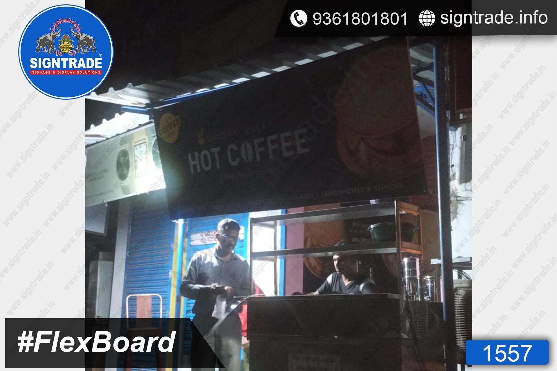 Hot Coffee, Pattabiram, Chennai - SIGNTRADE - Digital Flex Printing Service - Frontlit Flex Board Manufacturers in Chennai