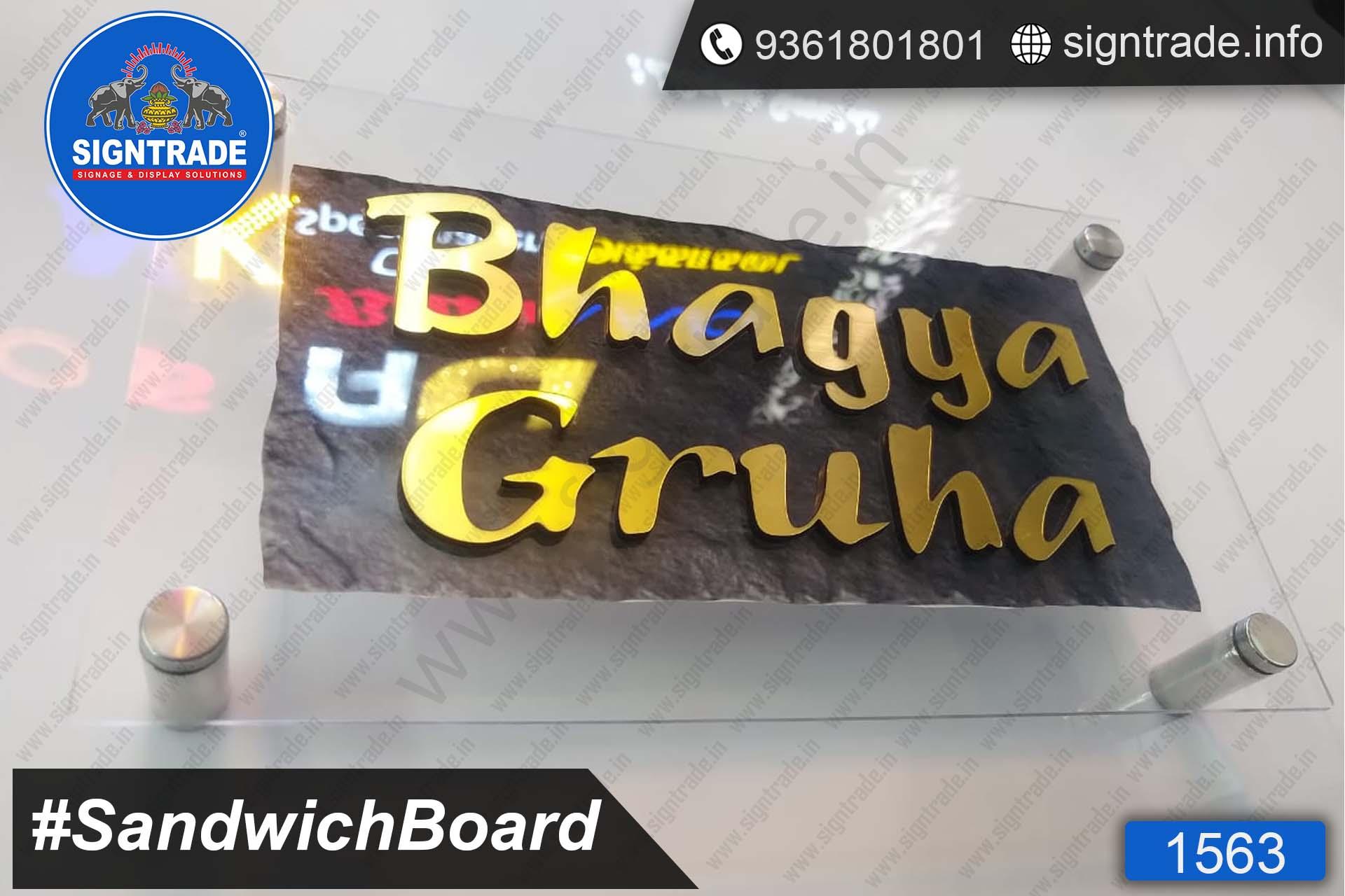 Bhagya Gruha, Chennai - SIGNTRADE - Acrylic Sandwich Board Manufacture in Chennai