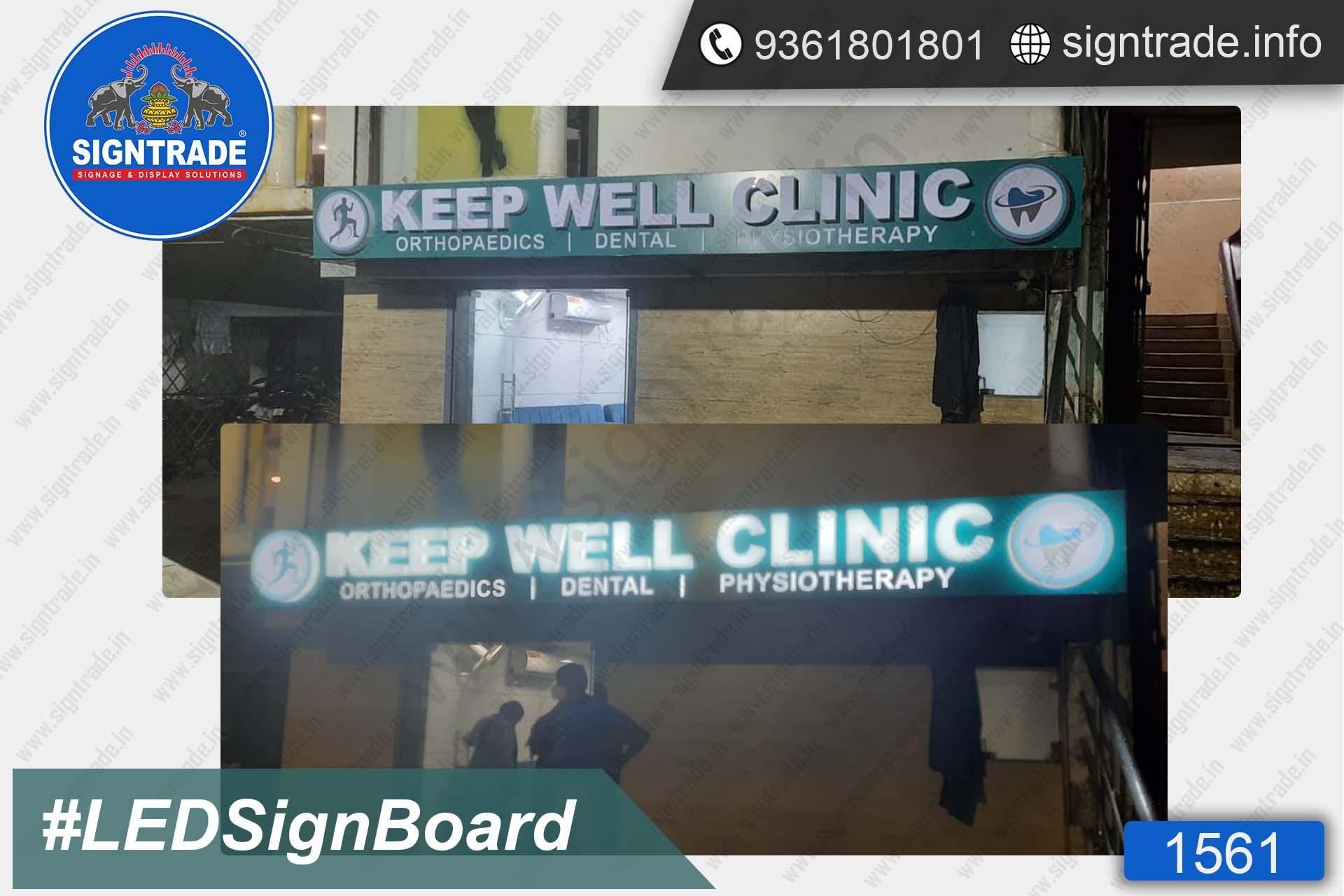 KEEP WELL CLINIC, Purasaiwakkam, Chennai - SIGNTRADE - Acrylic, LED Sign Board Manufacturers in Chennai