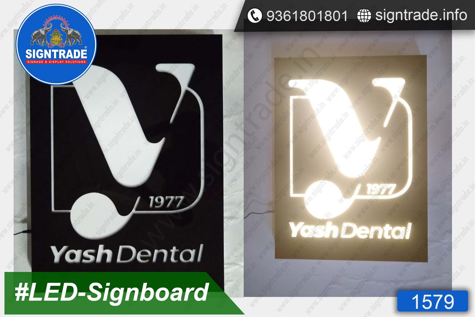 Yash Dental, Chennai - SIGNTRADE - Acrylic, LED Sign Board Manufacturers in Chennai
