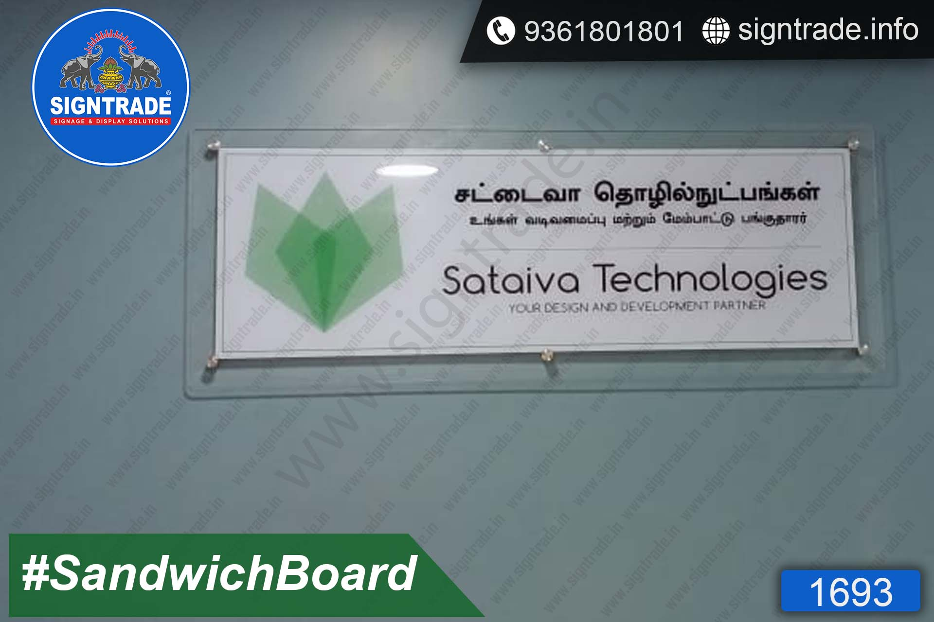 Sataiva Technologies, Chennai - SIGNTRADE - Acrylic Sandwich Board Manufacture in Chennai
