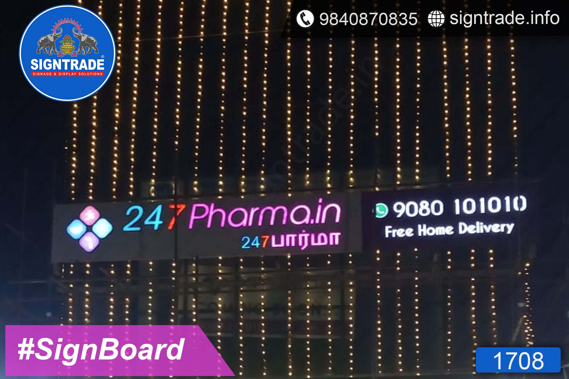 247pharma.in, Chennai - SIGNTRADE - Acrylic LED Sign Board Manufacturers in Chennai